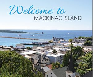 guide to mackinac island welcome
