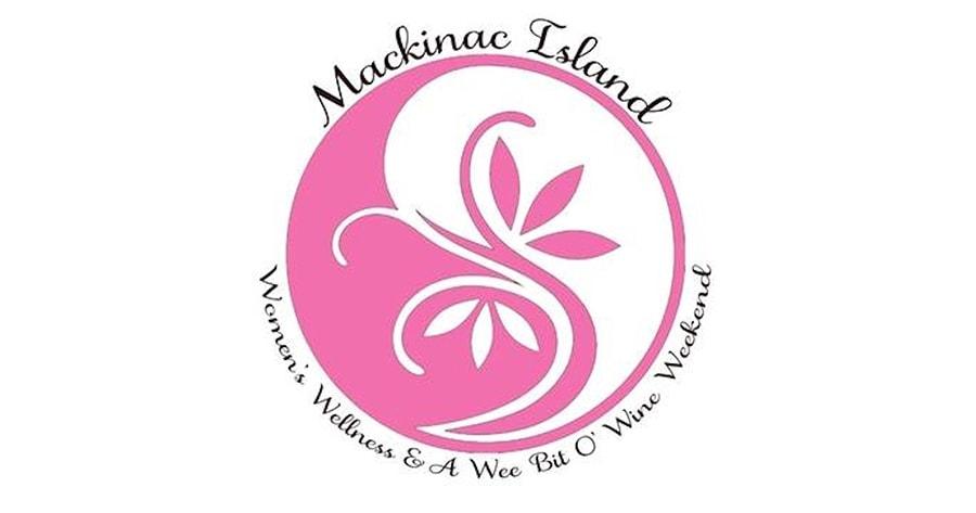 Mackinac Island Women's Wellness and A Wee Bit O'Wine Weekend