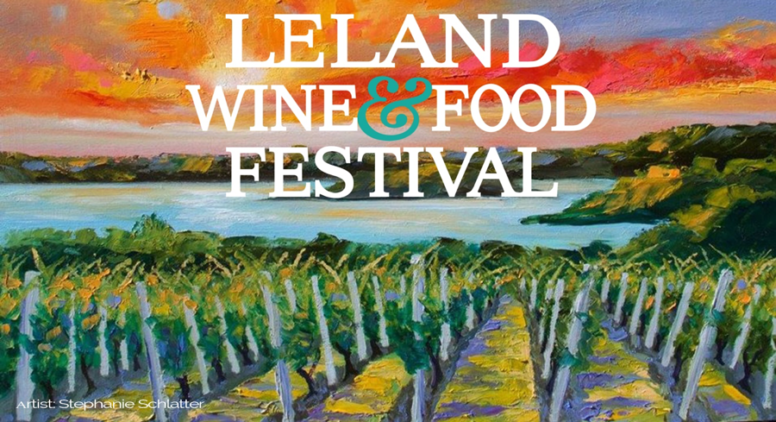 Don't Miss the First Michigan Wine Fest of the Season, Leland Wine & Food Festival!