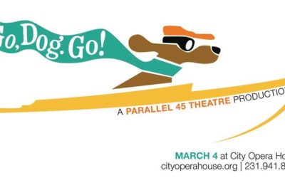 """Parallel 45 Theatre Presents """"Go, Dog. Go!"""" at City Opera House in Traverse City"""