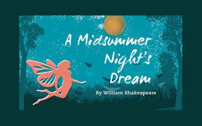 """Old Town Playhouse Presents Shakespeare's Most Popular Comedy """"A Midsummer Night's Dream"""""""