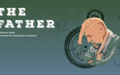 """Old Town Playhouse Presents the Tragicomic Mystery """"The Father"""""""