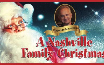 Edgar Struble Presents A Nashville Family Christmas in Ludington