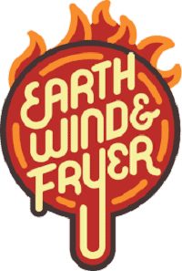 Earth Wind and Fryer