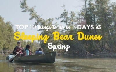 10 Things to Do in 3 Days at Sleeping Bear Dunes: Spring Fun