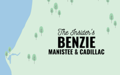 9 Insider Tips for Things To Do in Benzie, Manistee & Cadillac